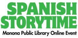 Graphic title: Spanish Storytime, Monona Public Library Online Event