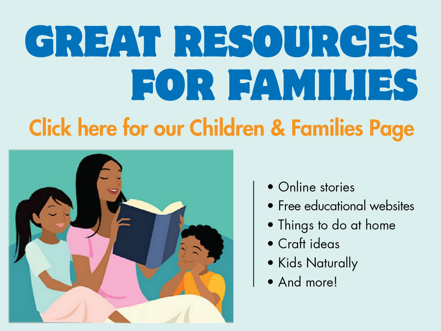 Online resources see our Children and Family page web slider-01 (1)