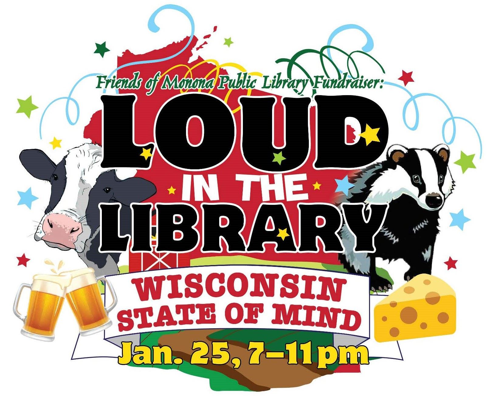 Loud in Library Fundraiser graphic Wisconsin State of Mind Jan. 25, 7-11 pm